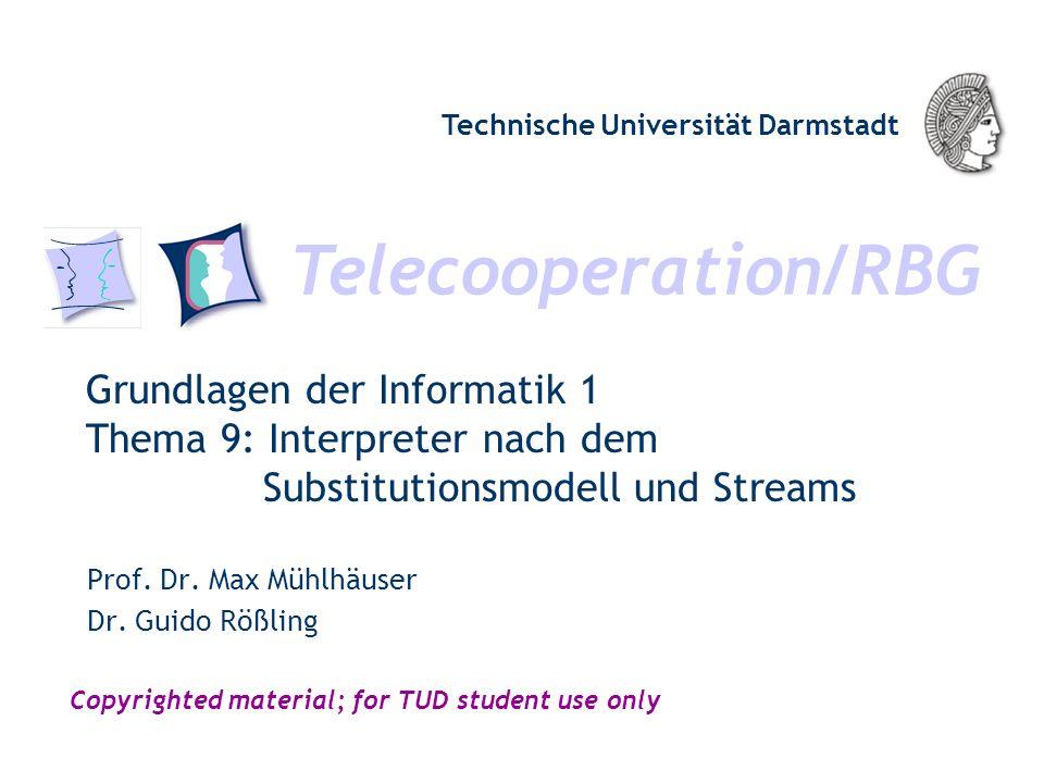 Grundlagen der Informatik 1 Thema 9: Interpreter nach dem