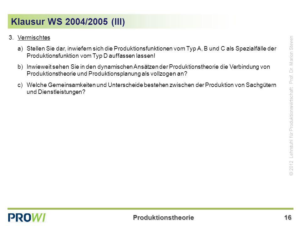 Klausur WS 2004/2005 (III) 3. Vermischtes