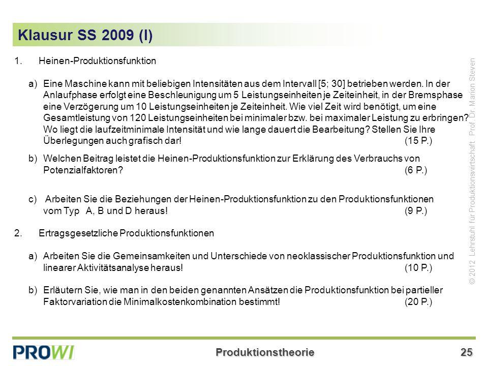 Klausur SS 2009 (I) Heinen-Produktionsfunktion