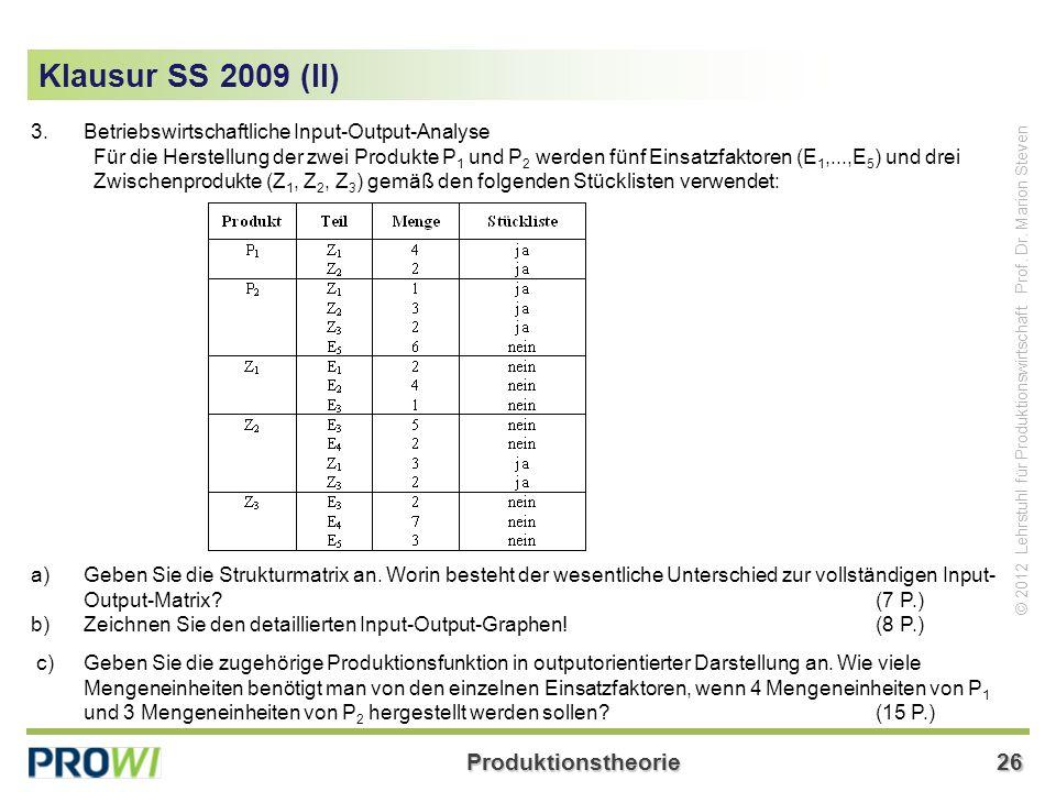 Klausur SS 2009 (II) Betriebswirtschaftliche Input-Output-Analyse