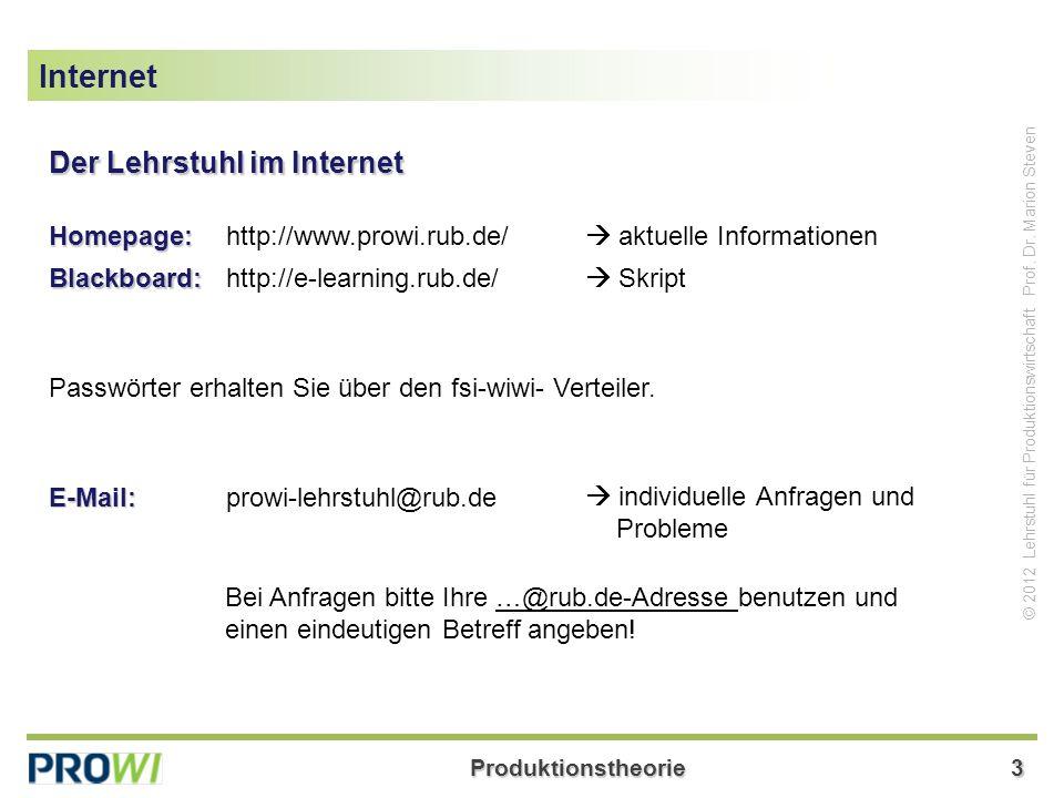Internet Der Lehrstuhl im Internet Homepage: http://www.prowi.rub.de/