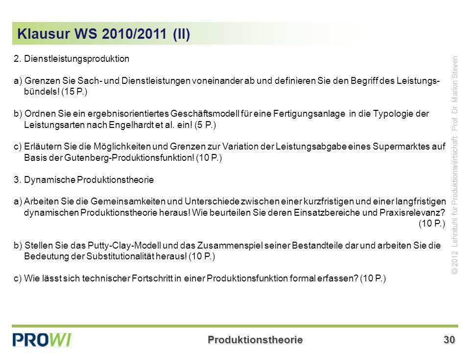 Klausur WS 2010/2011 (II) 2. Dienstleistungsproduktion
