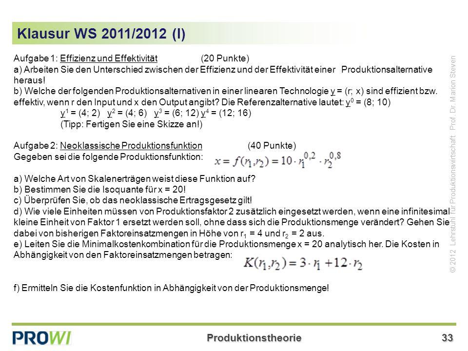 Klausur WS 2011/2012 (I) Aufgabe 1: Effizienz und Effektivität (20 Punkte)