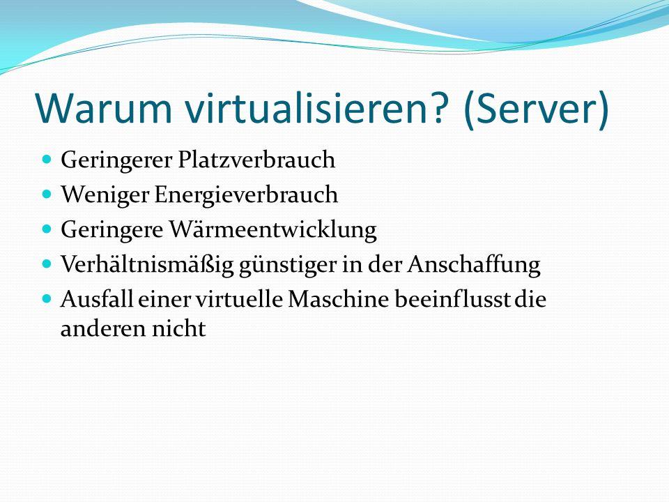 Warum virtualisieren (Server)