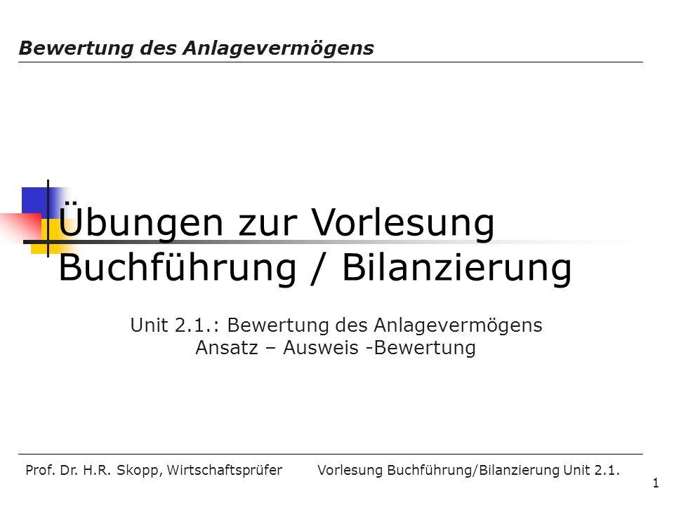 Übungen zur Vorlesung Buchführung / Bilanzierung