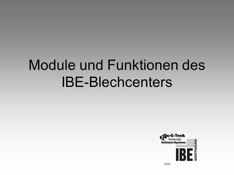 Module und Funktionen des IBE-Blechcenters