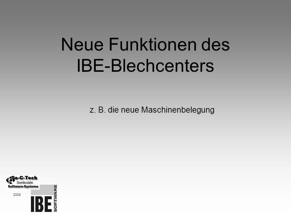 Neue Funktionen des IBE-Blechcenters