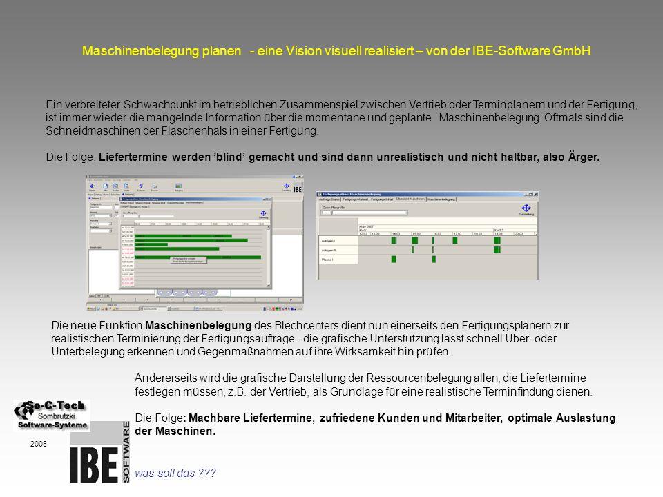 Maschinenbelegung Maschinenbelegung planen - eine Vision visuell realisiert – von der IBE-Software GmbH.