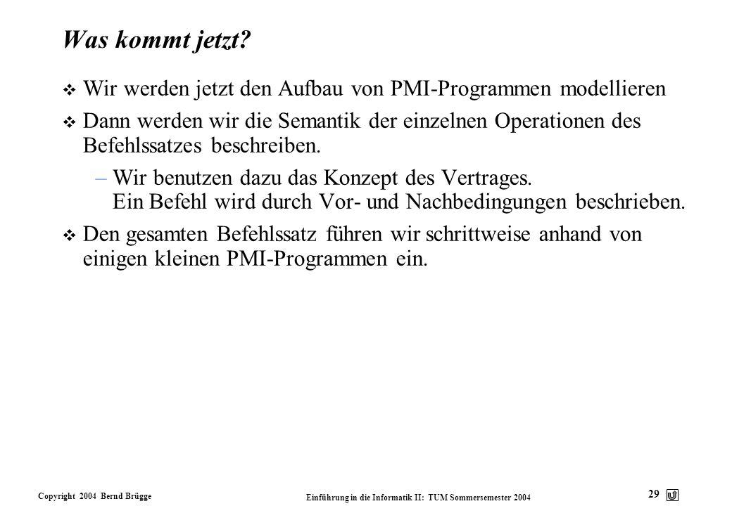 Was kommt jetzt Wir werden jetzt den Aufbau von PMI-Programmen modellieren.