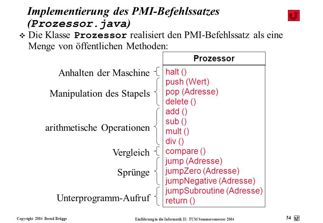Implementierung des PMI-Befehlssatzes (Prozessor.java)