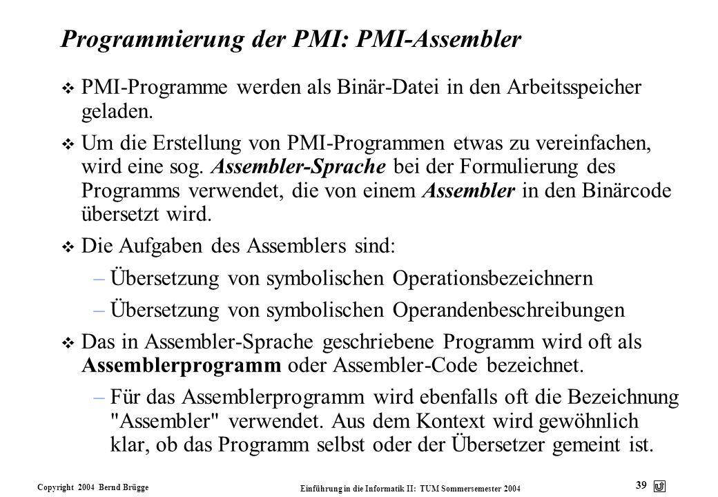 Programmierung der PMI: PMI-Assembler