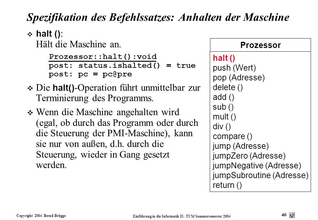 Spezifikation des Befehlssatzes: Anhalten der Maschine