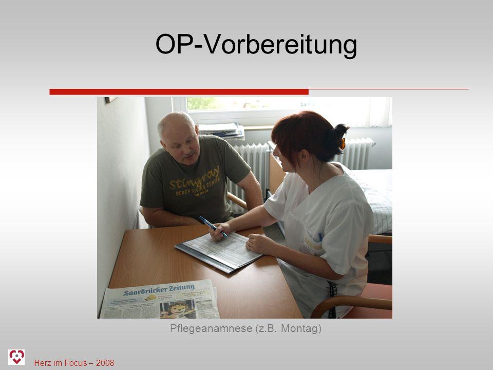 Pflegeanamnese (z.B. Montag)