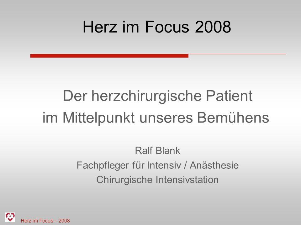 Herz im Focus 2008 Der herzchirurgische Patient