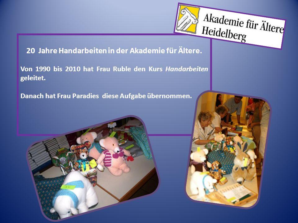 20 Jahre Handarbeiten in der Akademie für Ältere.