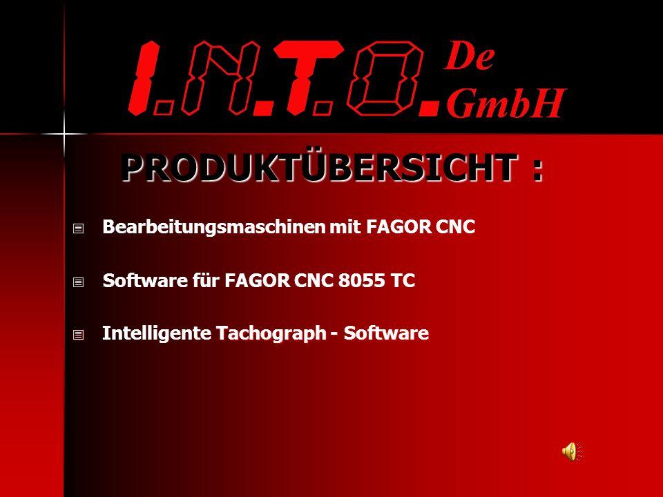 PRODUKTÜBERSICHT : - Bearbeitungsmaschinen mit FAGOR CNC
