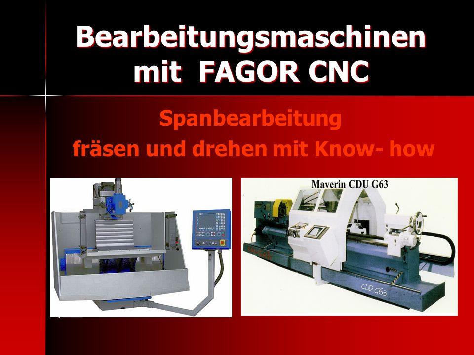 Bearbeitungsmaschinen mit FAGOR CNC