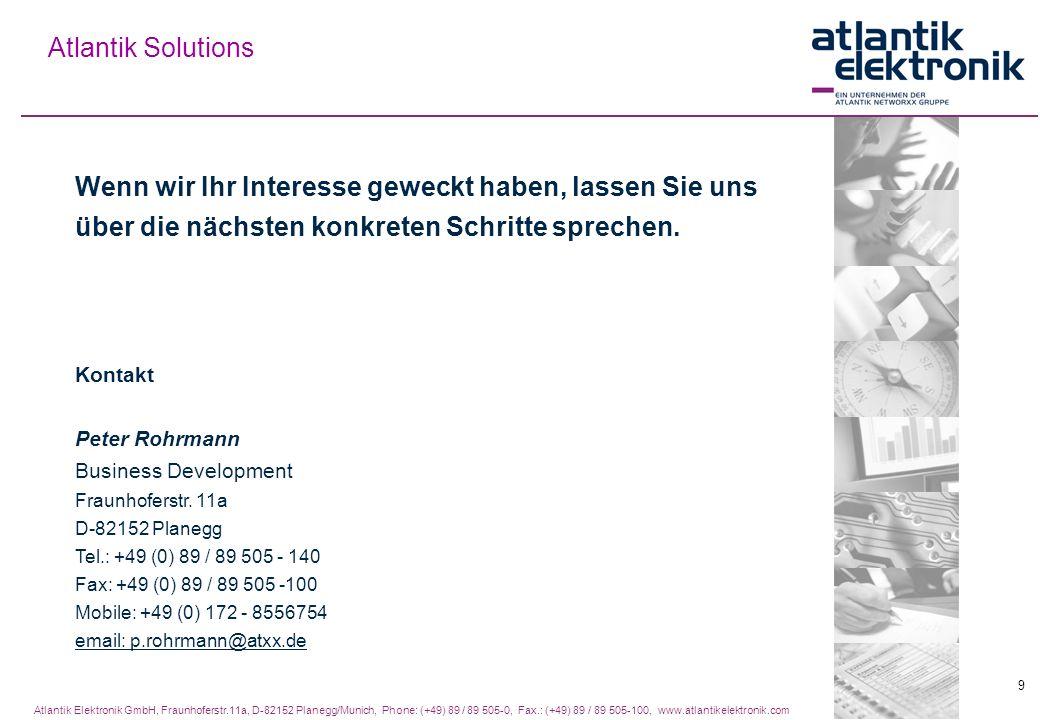 Atlantik Solutions Wenn wir Ihr Interesse geweckt haben, lassen Sie uns über die nächsten konkreten Schritte sprechen.