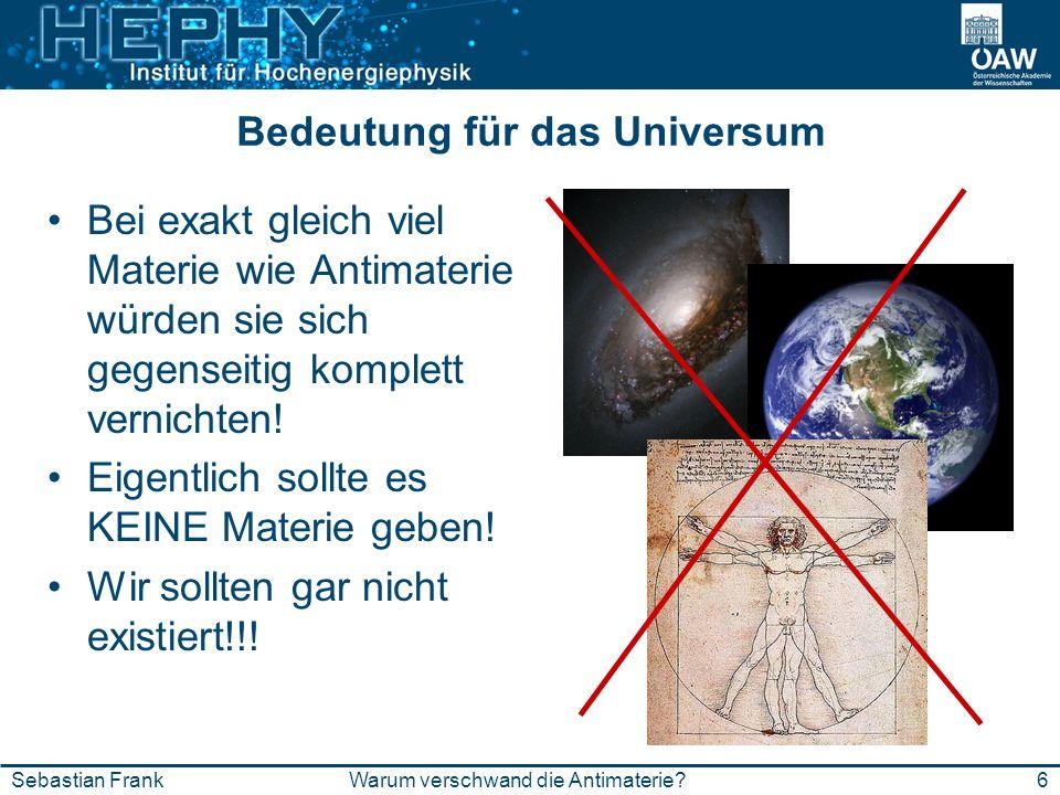 Bedeutung für das Universum