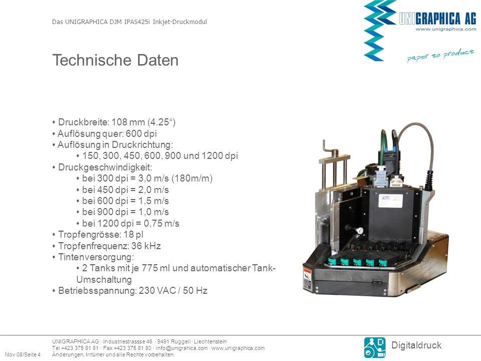 Technische Daten Druckbreite: 108 mm (4.25 ) Auflösung quer: 600 dpi