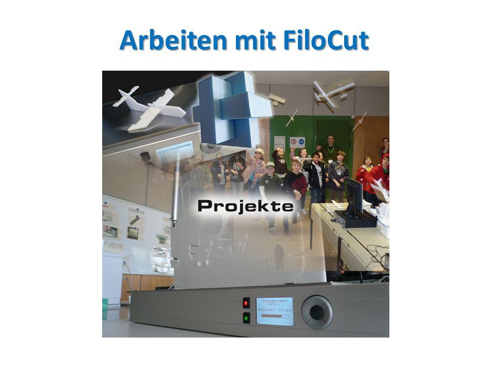 Arbeiten mit FiloCut