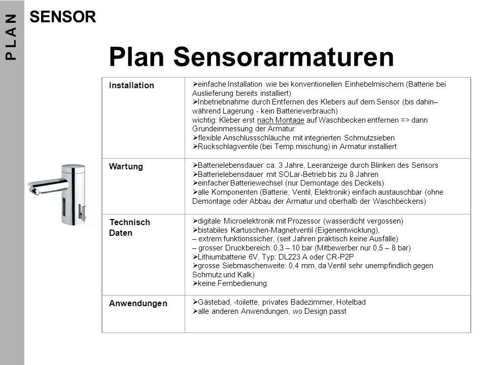 Plan Sensorarmaturen SENSOR P L A N Installation Wartung