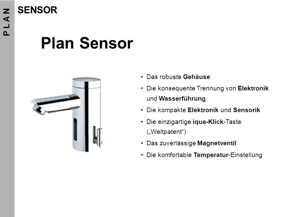 Plan Sensor SENSOR P L A N Das robuste Gehäuse