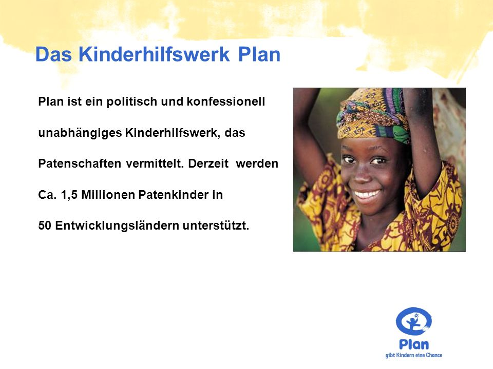 Das Kinderhilfswerk Plan
