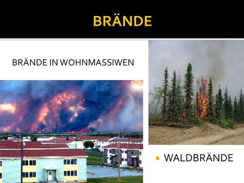 BRÄNDE IN WOHNMASSIWEN