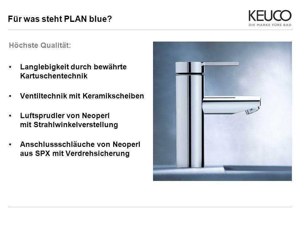 Für was steht PLAN blue Höchste Qualität: