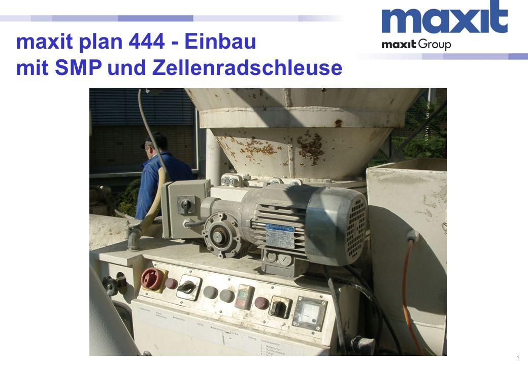 maxit plan 444 - Einbau mit SMP und Zellenradschleuse