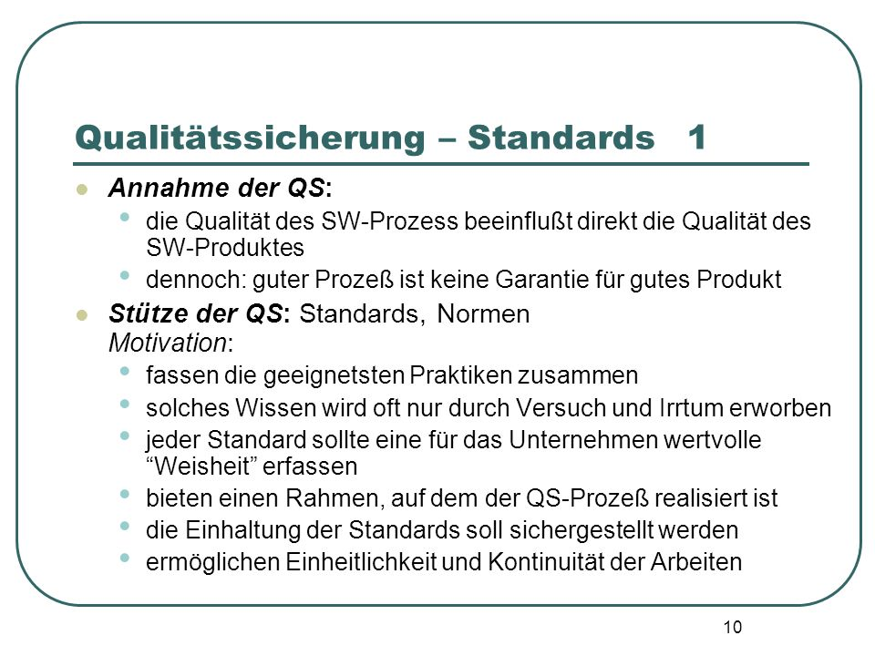 Qualitätssicherung – Standards 1
