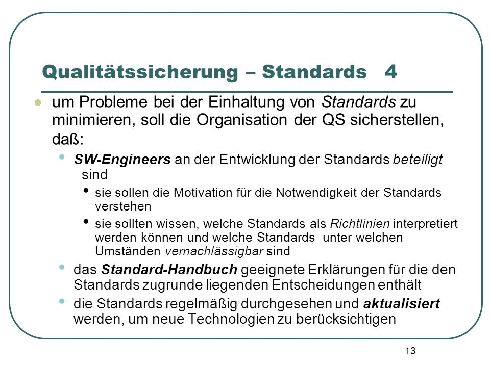 Qualitätssicherung – Standards 4