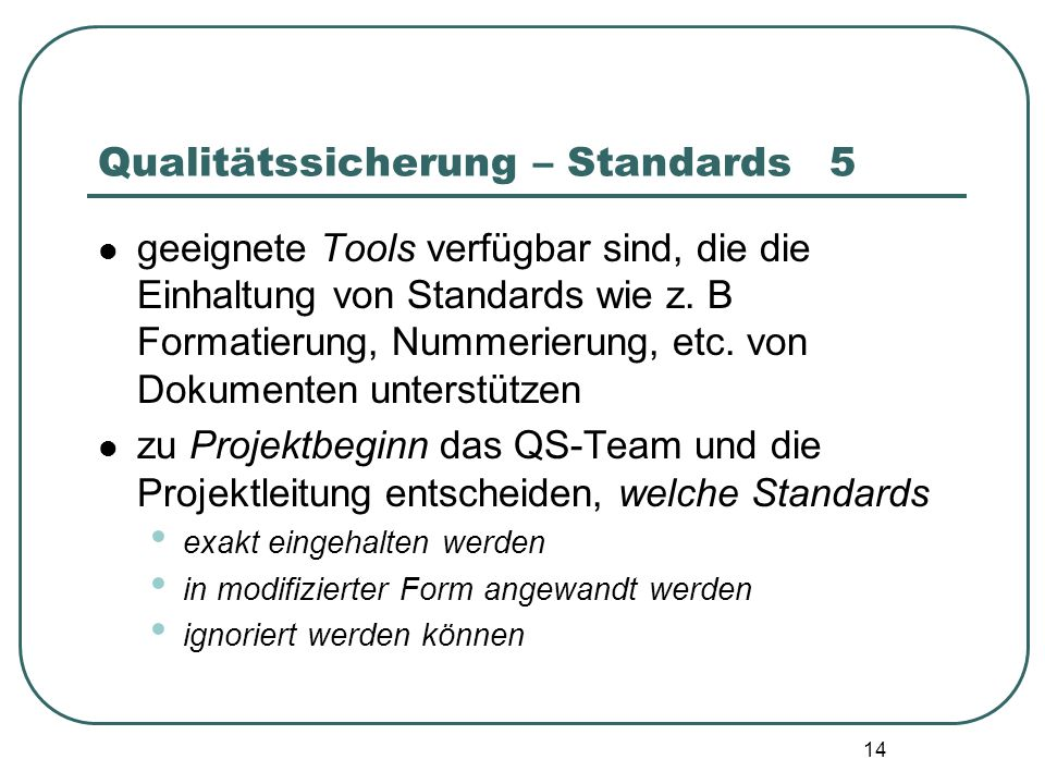 Qualitätssicherung – Standards 5