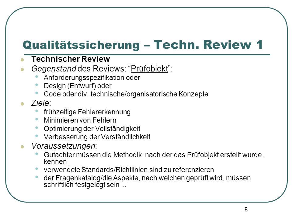 Qualitätssicherung – Techn. Review 1