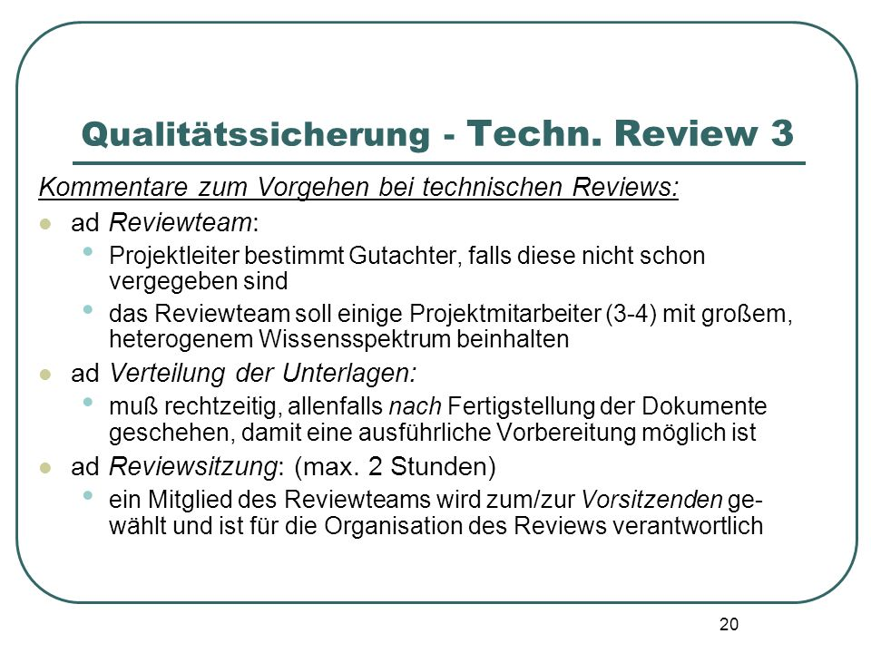Qualitätssicherung - Techn. Review 3