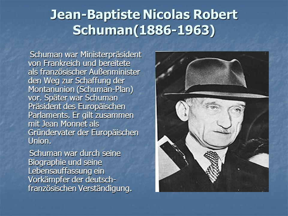 Jean-Baptiste Nicolas Robert Schuman(1886-1963)