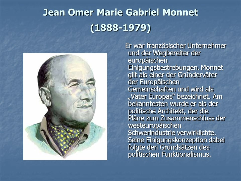 Jean Omer Marie Gabriel Monnet (1888-1979)