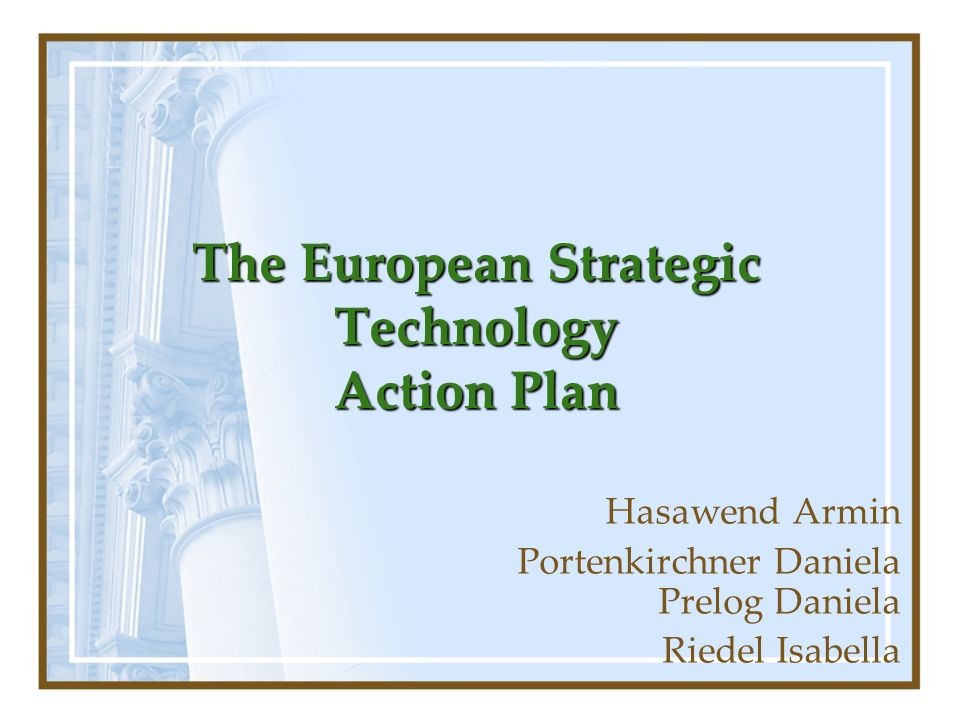 The European Strategic Technology Action Plan