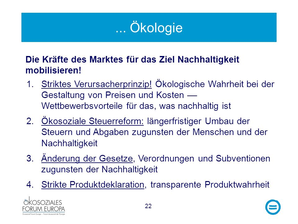 ... Ökologie Die Kräfte des Marktes für das Ziel Nachhaltigkeit mobilisieren!