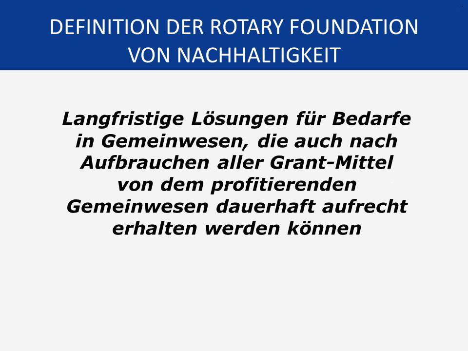 DEFINITION DER ROTARY FOUNDATION VON NACHHALTIGKEIT
