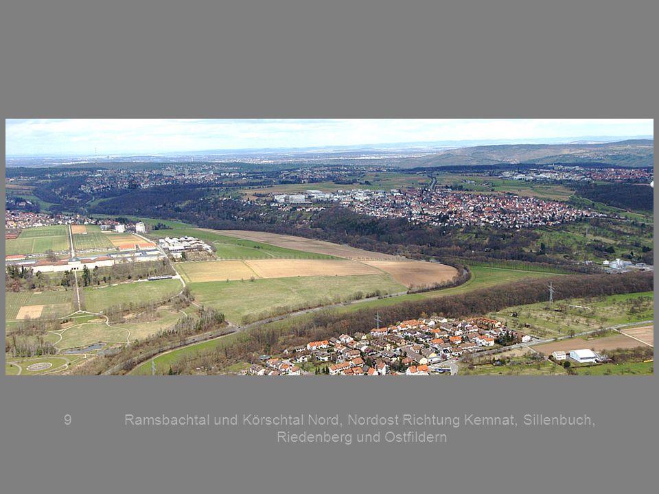 Ramsbachtal und Körschtal Nord, Nordost Richtung Kemnat, Sillenbuch, Riedenberg und Ostfildern