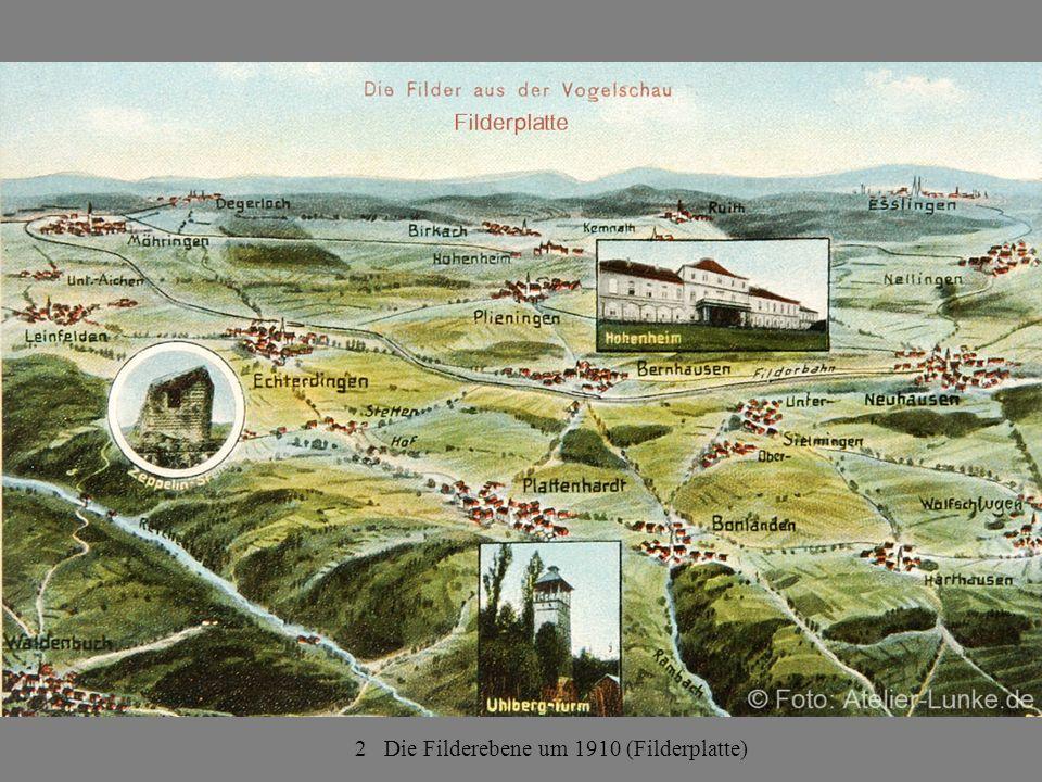 2 Die Filderebene um 1910 (Filderplatte)