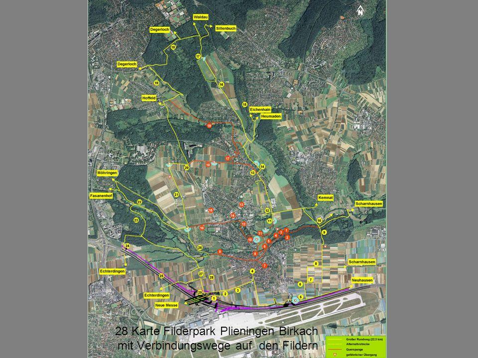 28 Karte Filderpark Plieningen Birkach mit Verbindungswege auf den Fildern