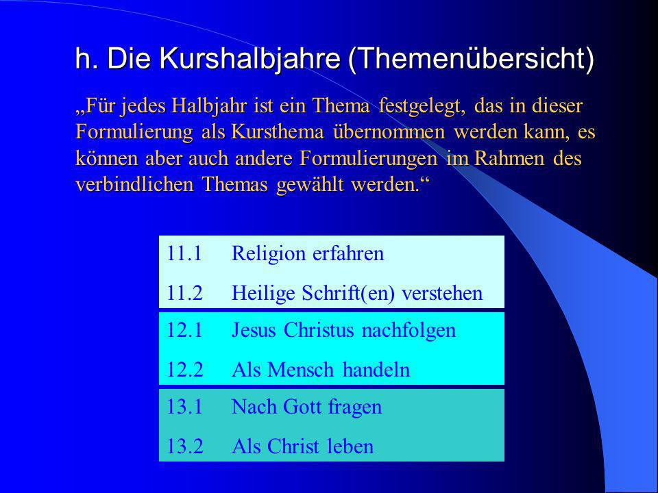 h. Die Kurshalbjahre (Themenübersicht)