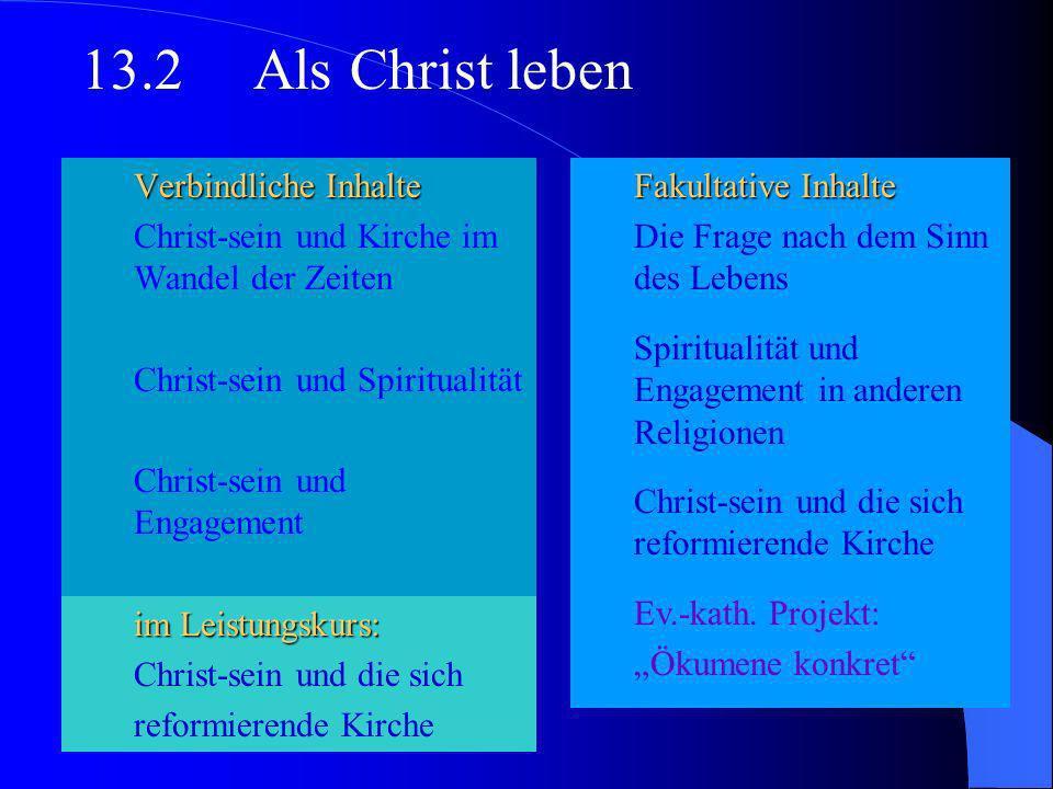 13.2 Als Christ leben Verbindliche Inhalte