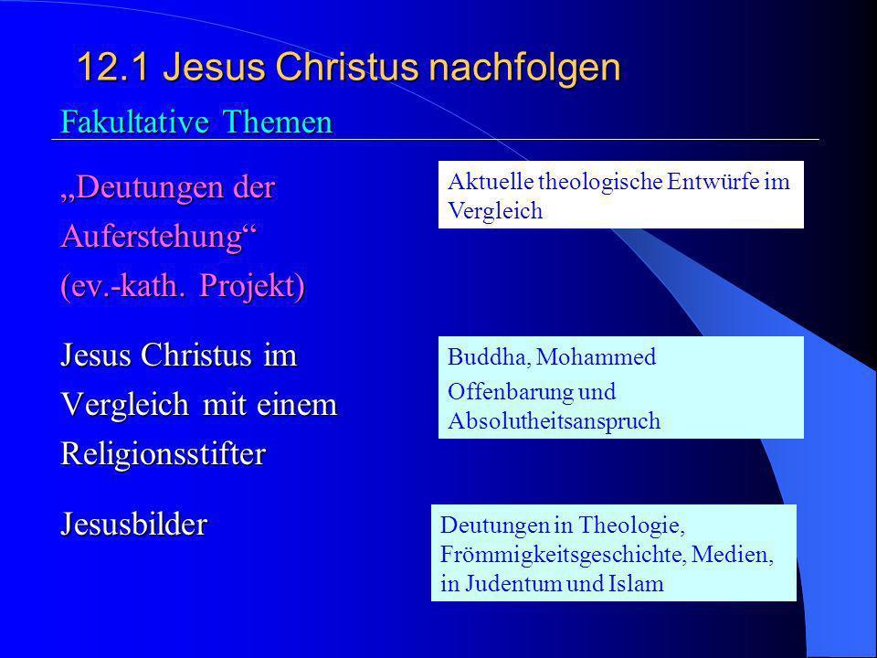 12.1 Jesus Christus nachfolgen