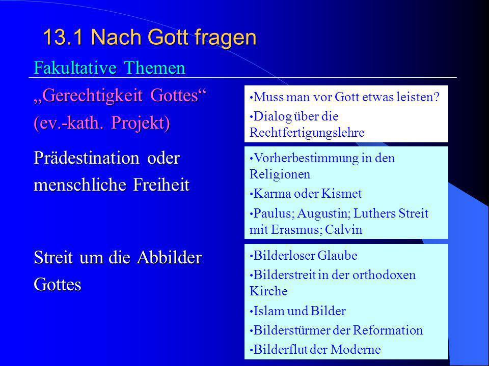 """13.1 Nach Gott fragen Fakultative Themen """"Gerechtigkeit Gottes"""