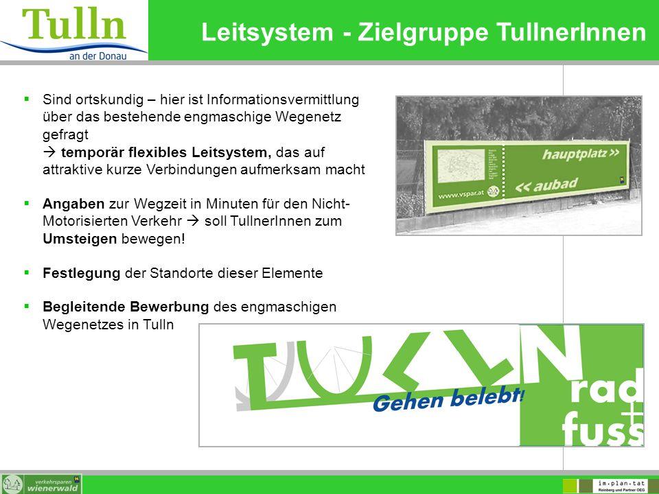 Leitsystem - Zielgruppe TullnerInnen