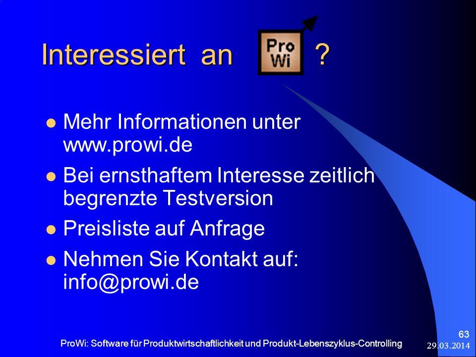 Interessiert an Mehr Informationen unter www.prowi.de